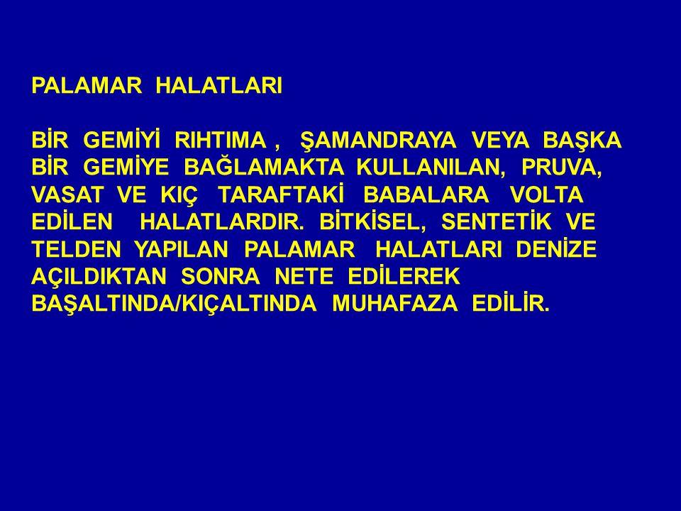 PALAMAR HALATLARI
