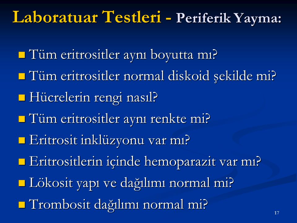 Laboratuar Testleri - Periferik Yayma:
