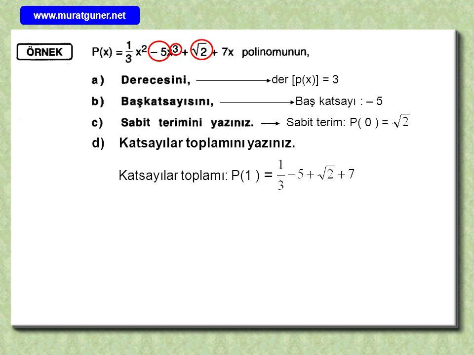 d) Katsayılar toplamını yazınız.