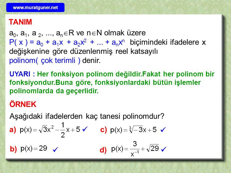 Aşağıdaki ifadelerden kaç tanesi polinomdur