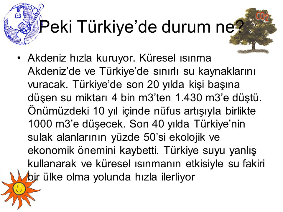Peki Türkiye'de durum ne