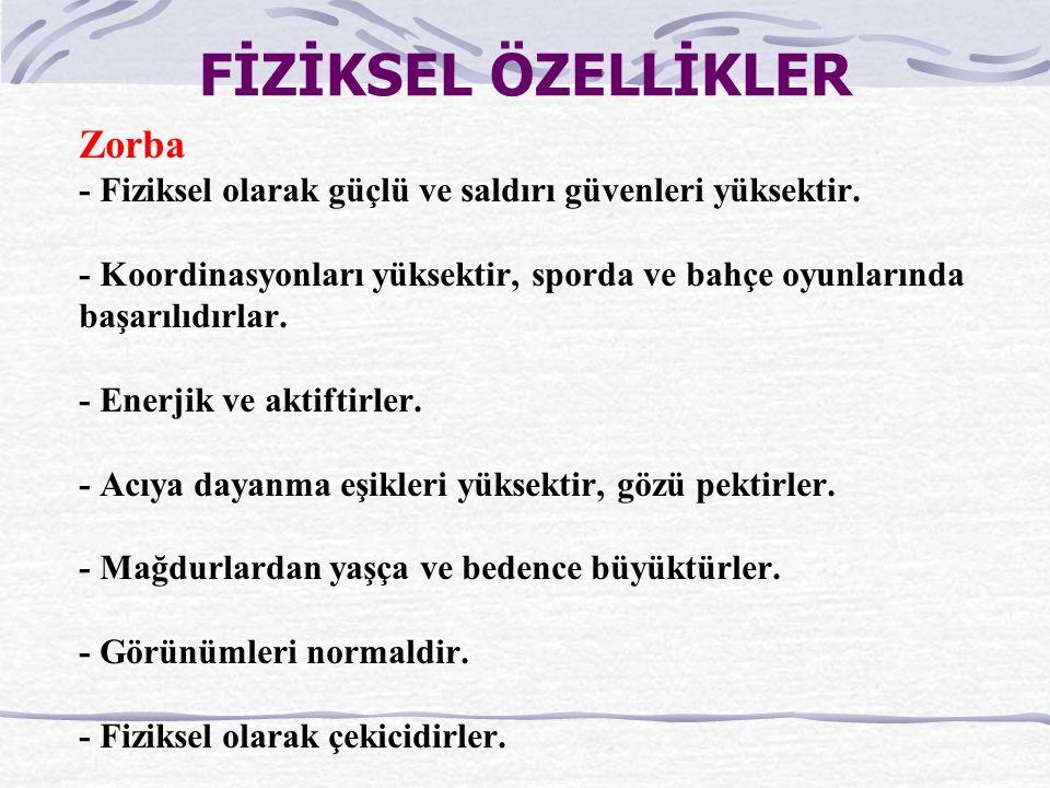FİZİKSEL ÖZELLİKLER