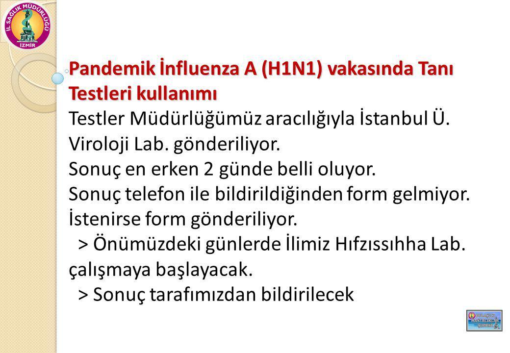 Pandemik İnfluenza A (H1N1) vakasında Tanı Testleri kullanımı