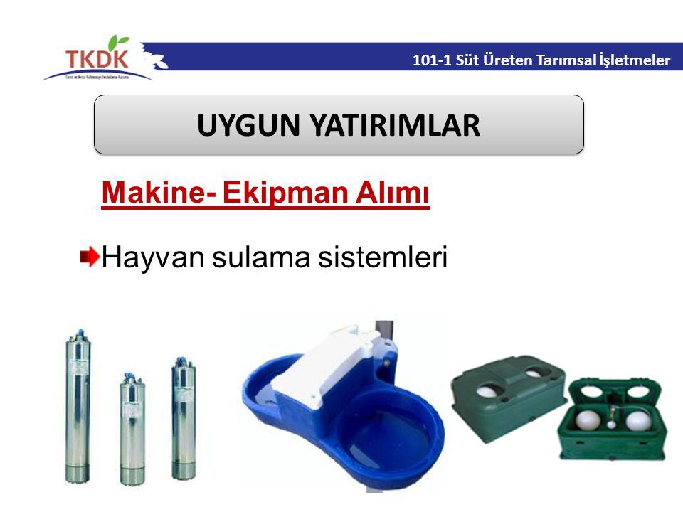 UYGUN YATIRIMLAR Makine- Ekipman Alımı Hayvan sulama sistemleri