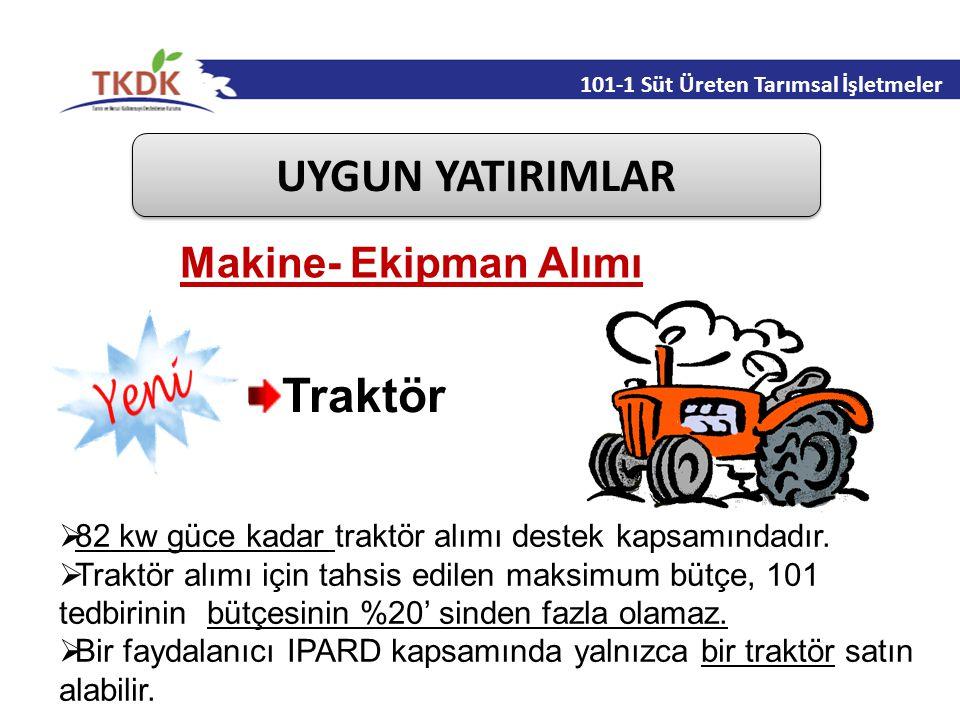 UYGUN YATIRIMLAR Traktör Makine- Ekipman Alımı