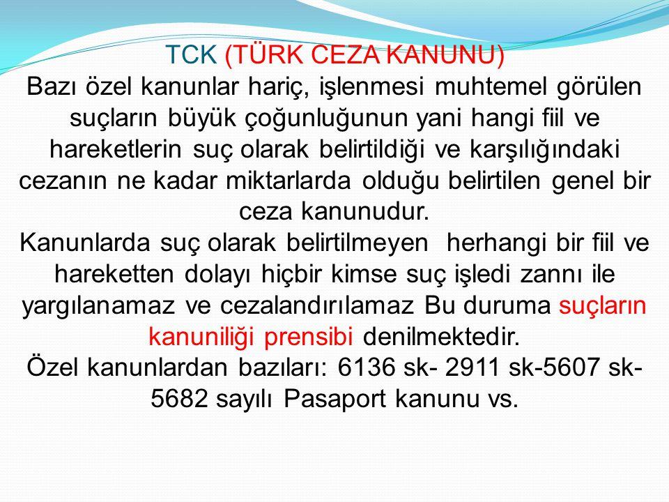 TCK (TÜRK CEZA KANUNU)