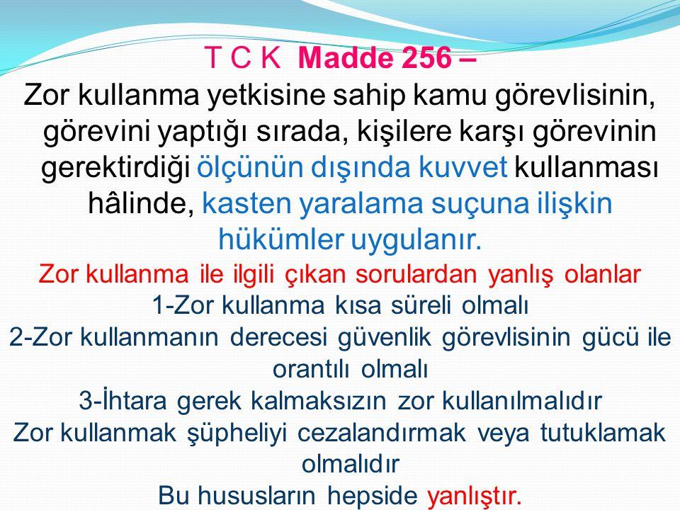 T C K Madde 256 –