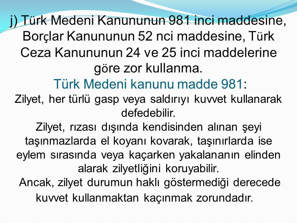 Türk Medeni kanunu madde 981: