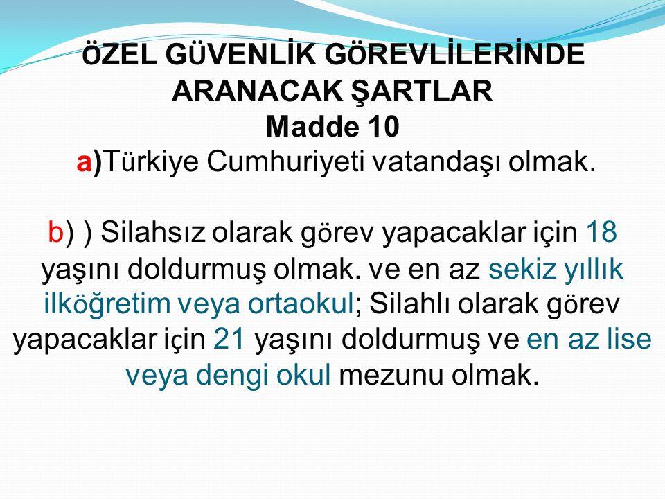 a)Türkiye Cumhuriyeti vatandaşı olmak.