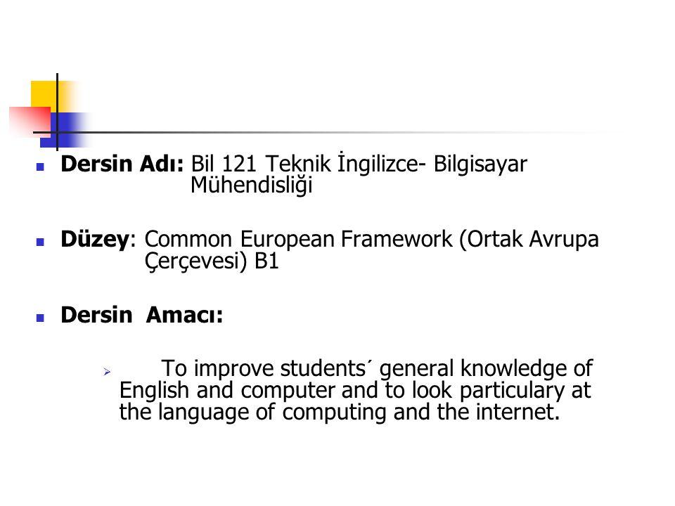 Dersin Adı: Bil 121 Teknik İngilizce- Bilgisayar Mühendisliği