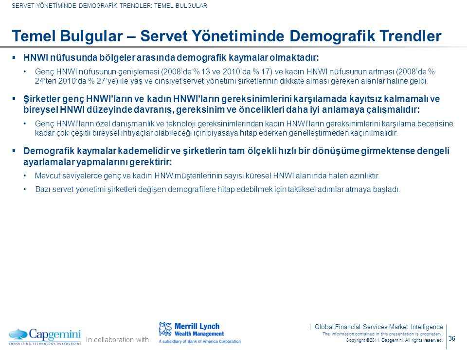 Temel Bulgular – Servet Yönetiminde Demografik Trendler