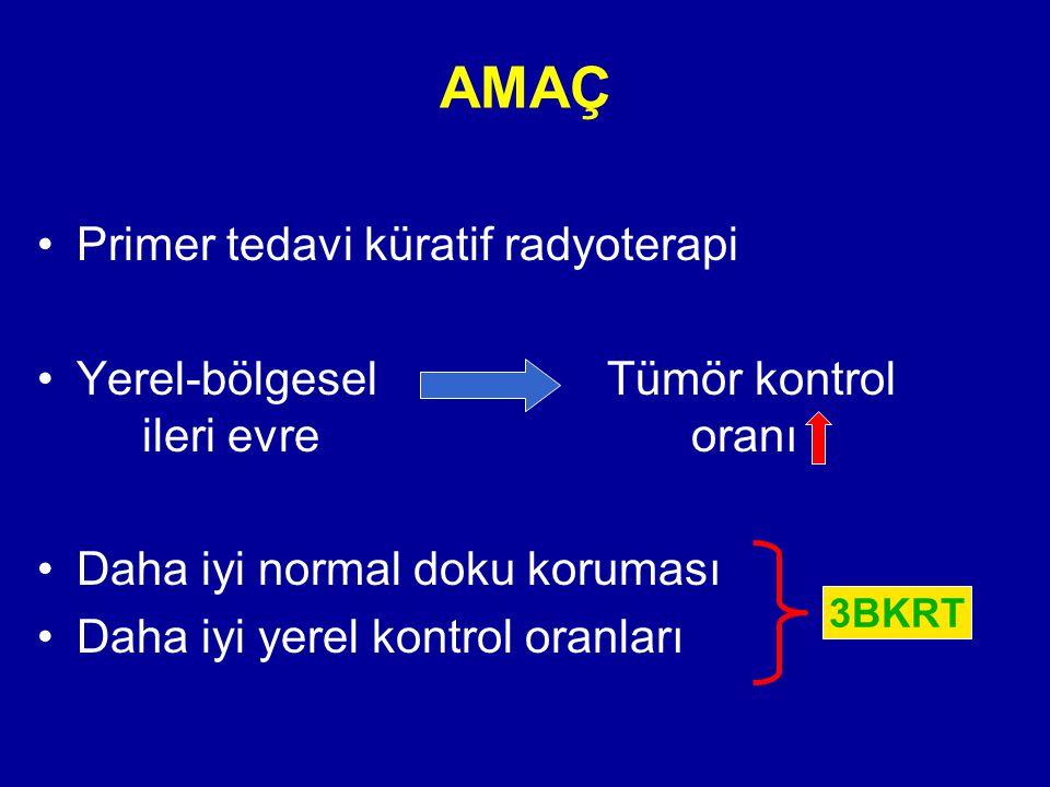 AMAÇ Primer tedavi küratif radyoterapi