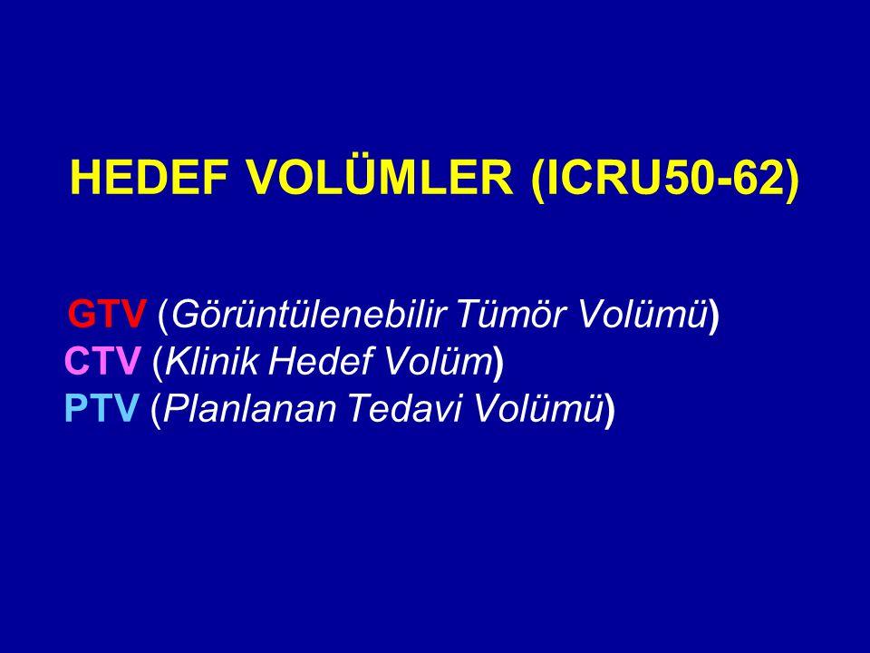 HEDEF VOLÜMLER (ICRU50-62)