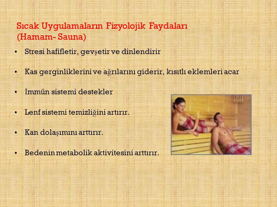 Sıcak Uygulamaların Fizyolojik Faydaları (Hamam- Sauna)