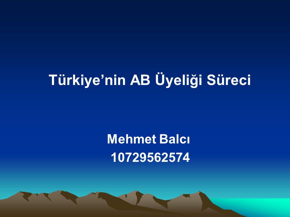 Türkiye'nin AB Üyeliği Süreci