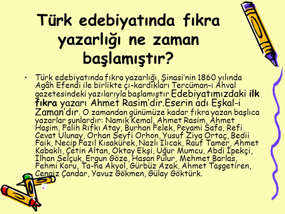 Türk edebiyatında fıkra yazarlığı ne zaman başlamıştır