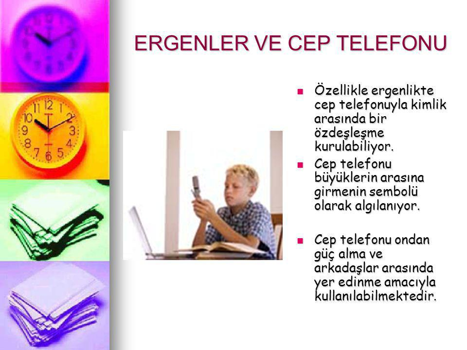 ERGENLER VE CEP TELEFONU