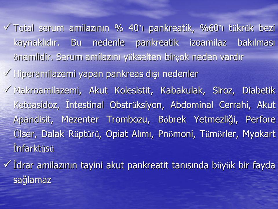 Total serum amilazının % 40'ı pankreatik, %60'ı tükrük bezi kaynaklıdır. Bu nedenle pankreatik izoamilaz bakılması önemlidir. Serum amilazını yükselten birçok neden vardır