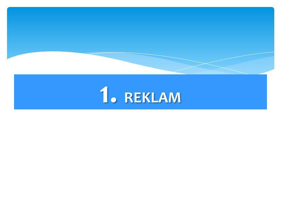 1. REKLAM