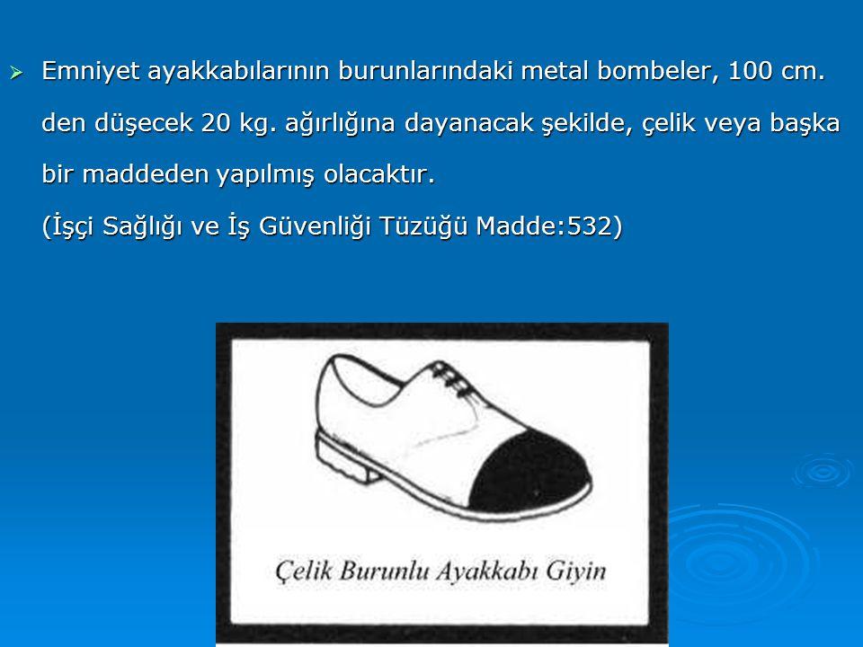 Emniyet ayakkabılarının burunlarındaki metal bombeler, 100 cm