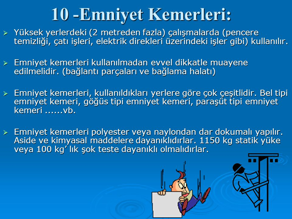 10 -Emniyet Kemerleri: