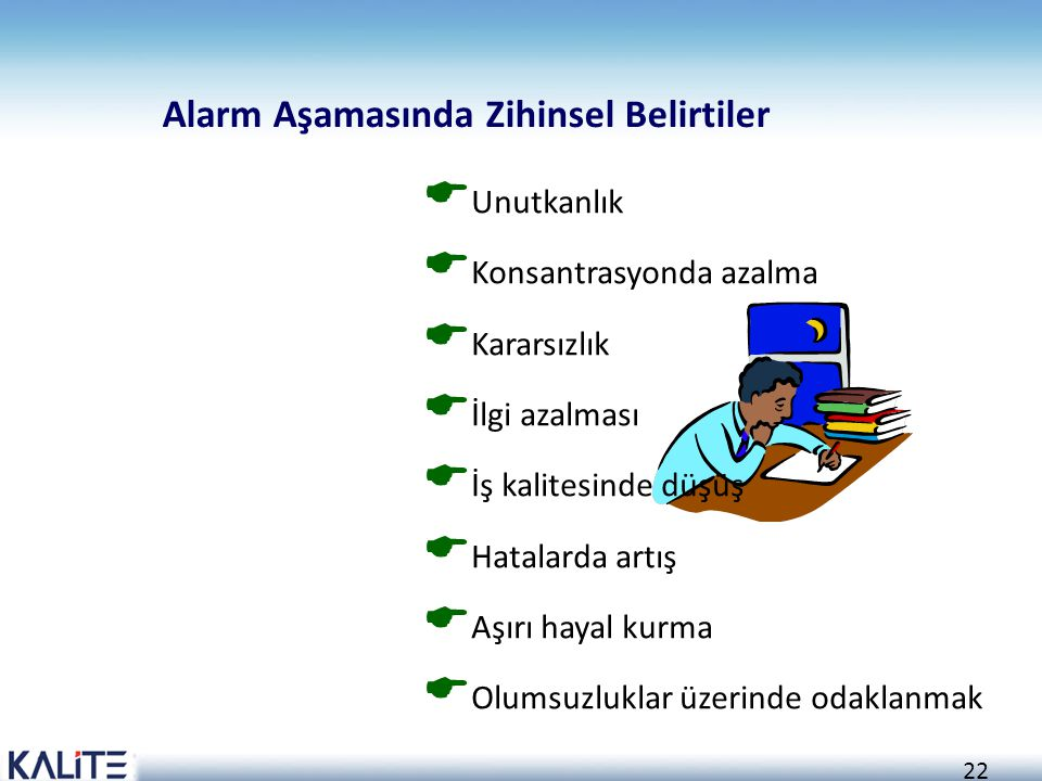 Alarm Aşamasında Zihinsel Belirtiler