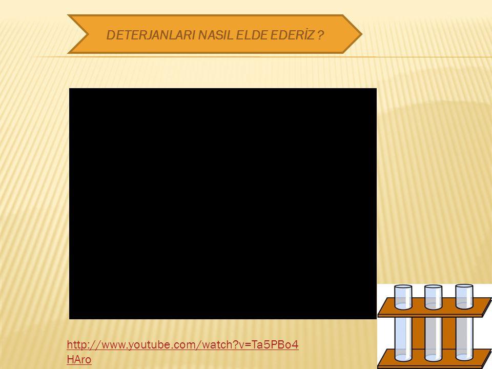 DETERJANLARI NASIL ELDE EDERİZ
