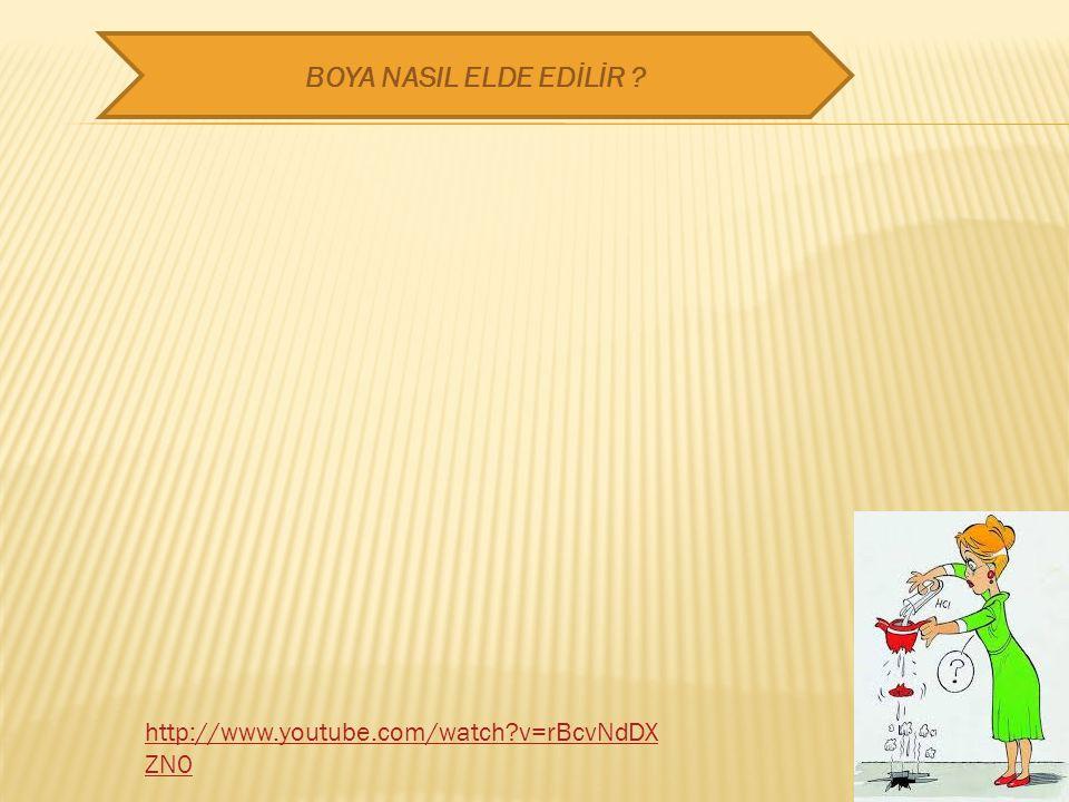 BOYA NASIL ELDE EDİLİR http://www.youtube.com/watch v=rBcvNdDXZN0