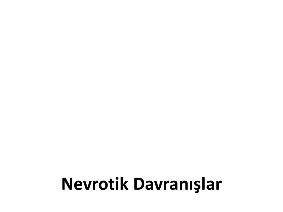 Nevrotik Davranışlar