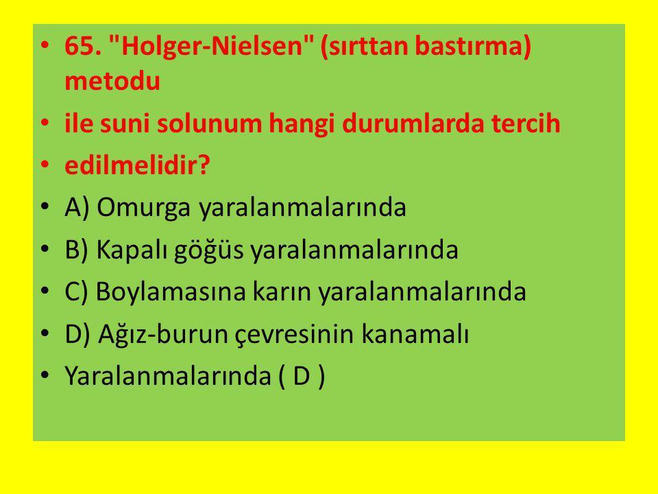 65. Holger-Nielsen (sırttan bastırma) metodu