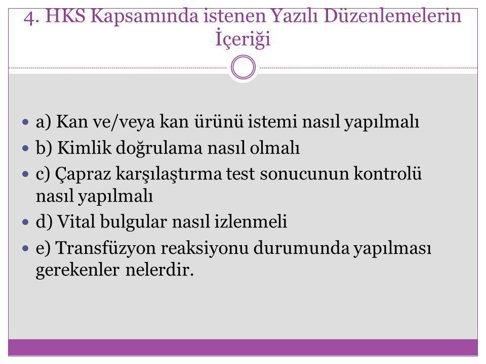 4. HKS Kapsamında istenen Yazılı Düzenlemelerin İçeriği