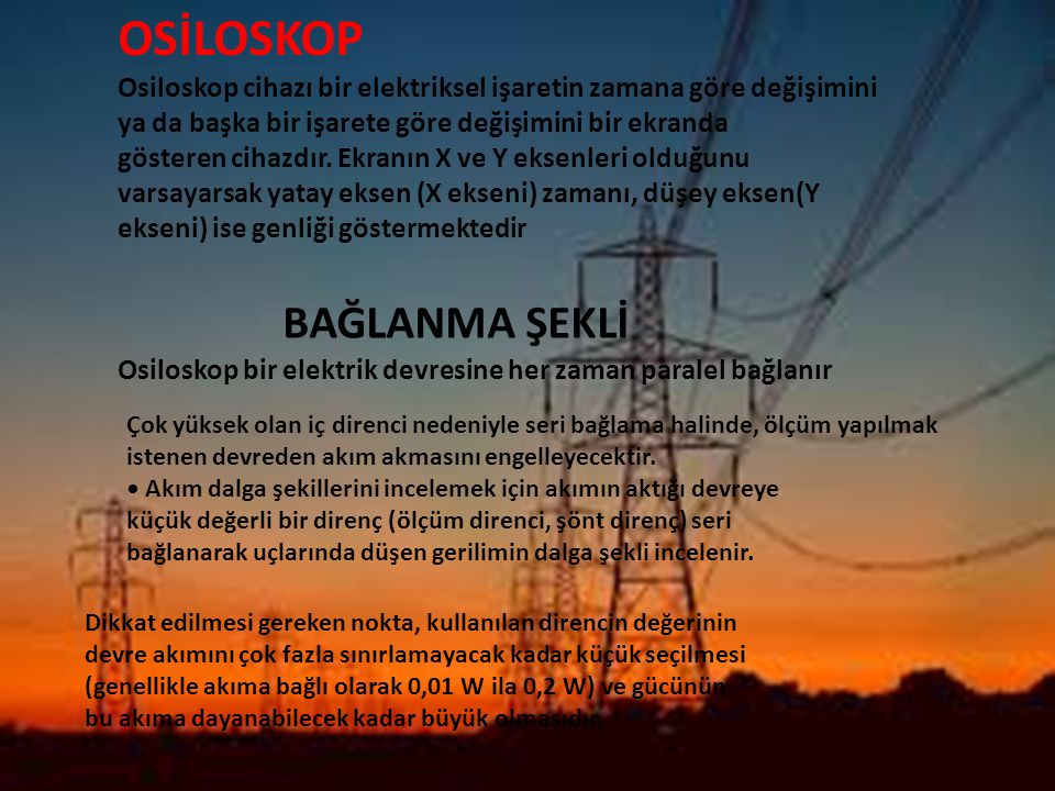 OSİLOSKOP BAĞLANMA ŞEKLİ