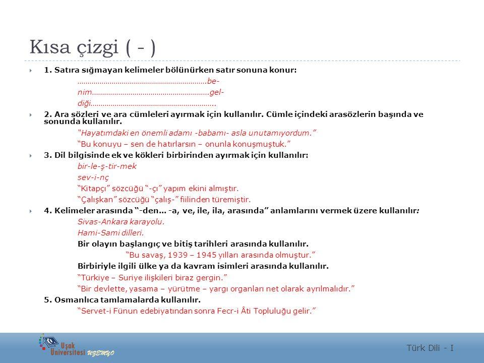 Kısa çizgi ( - ) Türk Dili - I