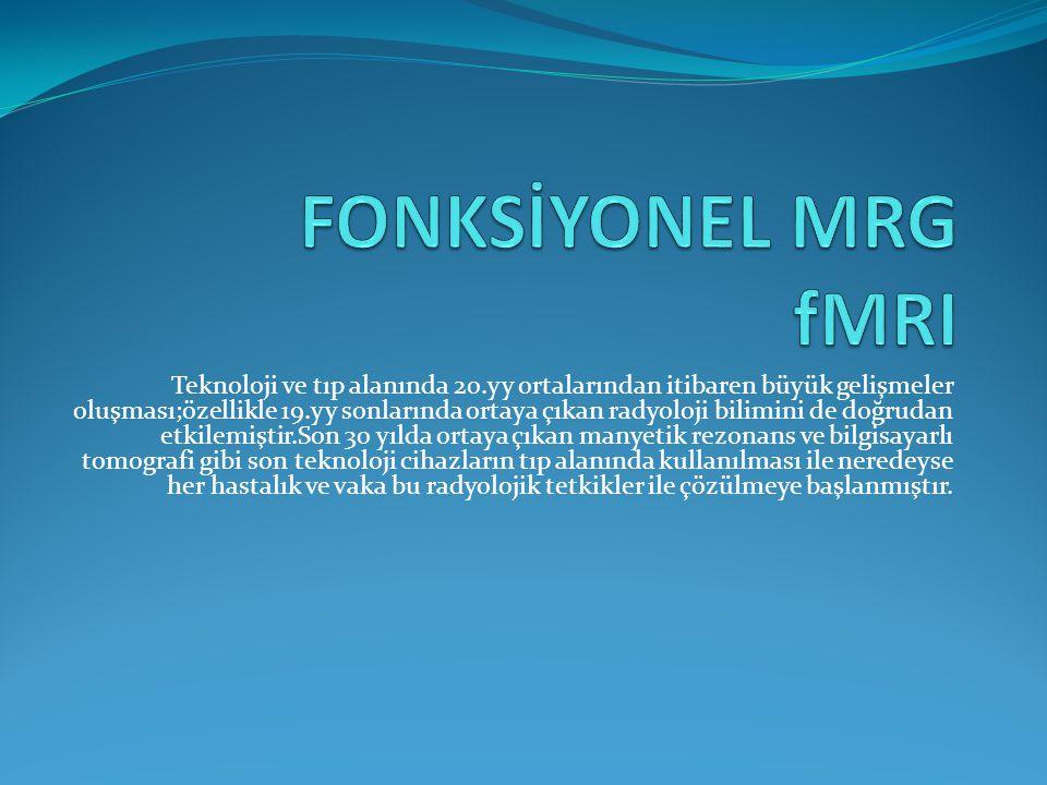 FONKSİYONEL MRG fMRI