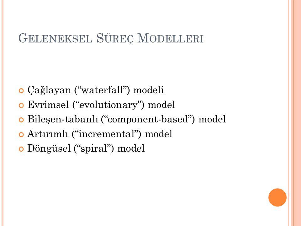 Geleneksel Süreç Modelleri