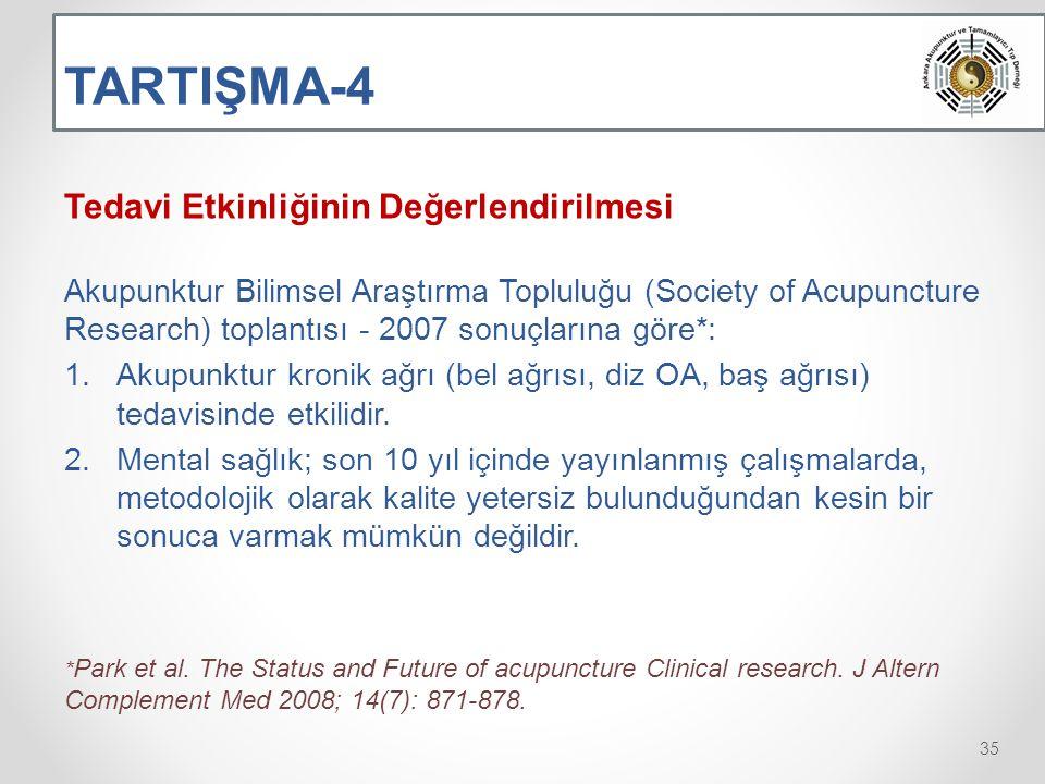 TARTIŞMA-4 Tedavi Etkinliğinin Değerlendirilmesi