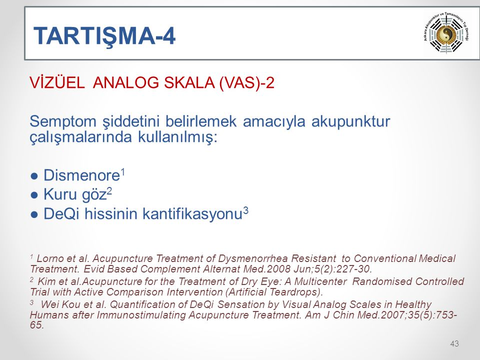 TARTIŞMA-4 VİZÜEL ANALOG SKALA (VAS)-2