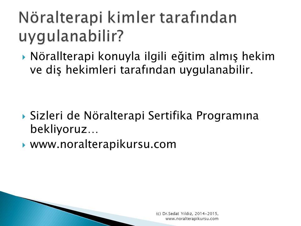 Nöralterapi kimler tarafından uygulanabilir