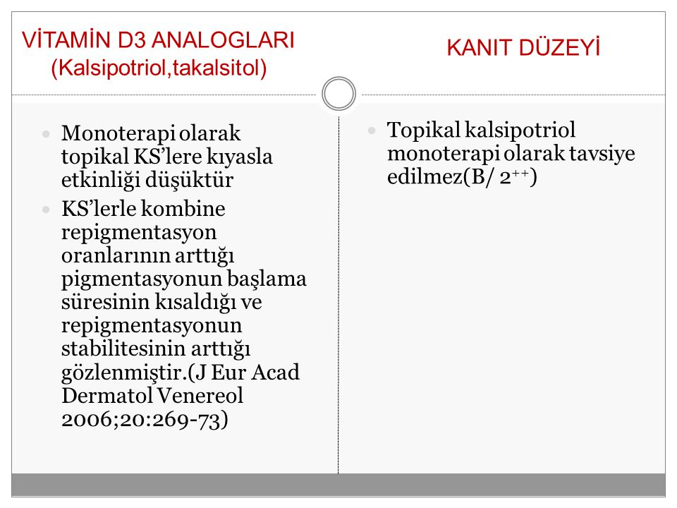 VİTAMİN D3 ANALOGLARI (Kalsipotriol,takalsitol)