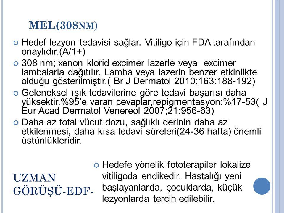 MEL(308nm) UZMAN GÖRÜŞÜ-EDF-
