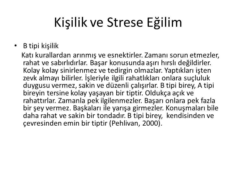 Kişilik ve Strese Eğilim