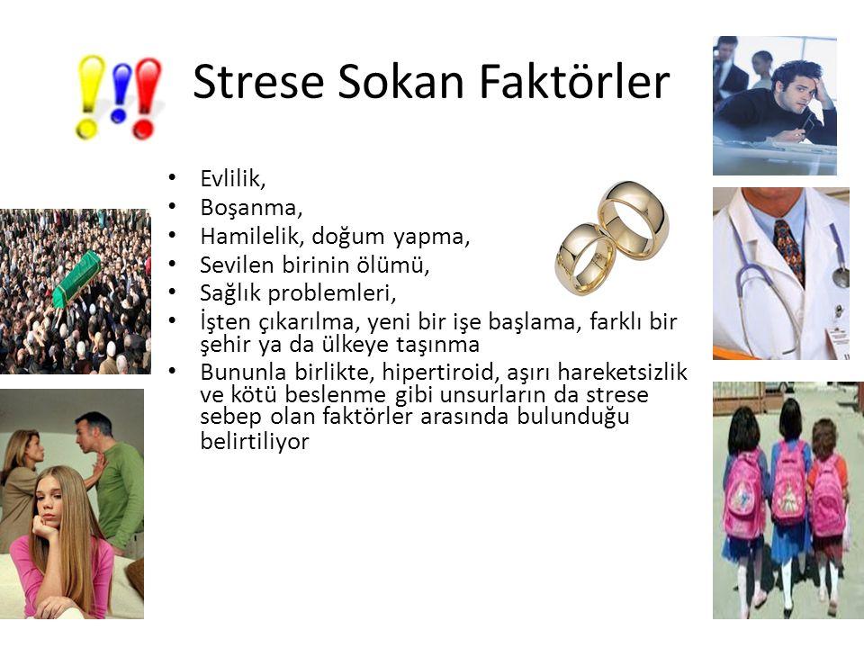 Strese Sokan Faktörler