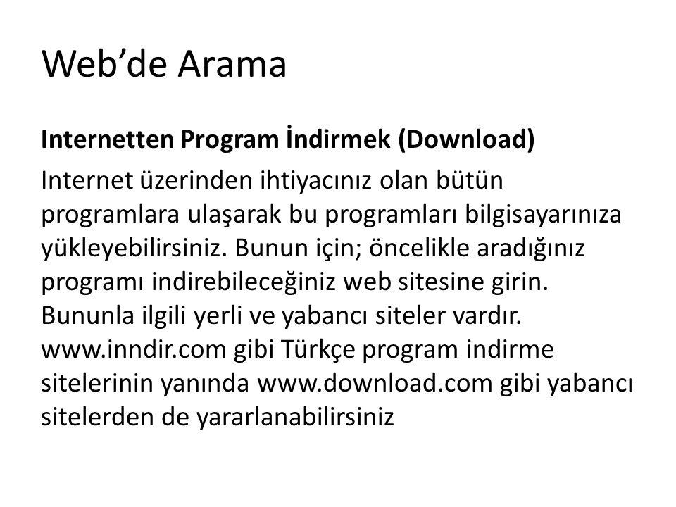 Web'de Arama Internetten Program İndirmek (Download)