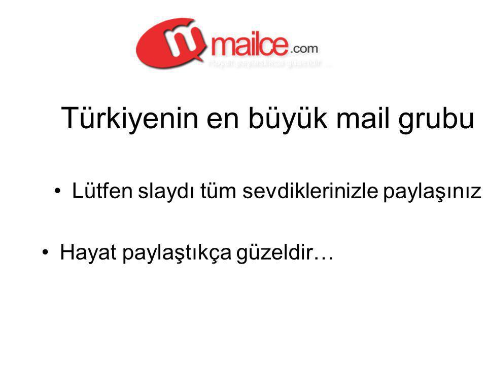 Türkiyenin en büyük mail grubu