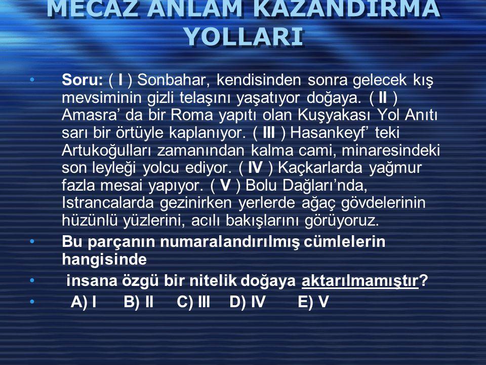 MECAZ ANLAM KAZANDIRMA YOLLARI