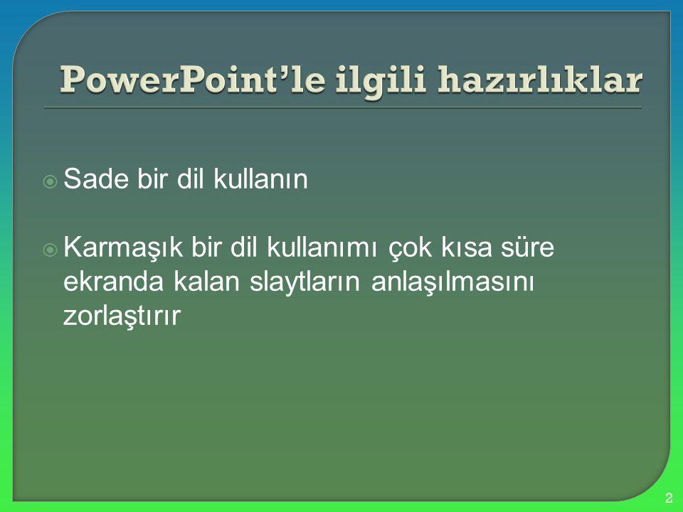PowerPoint'le ilgili hazırlıklar
