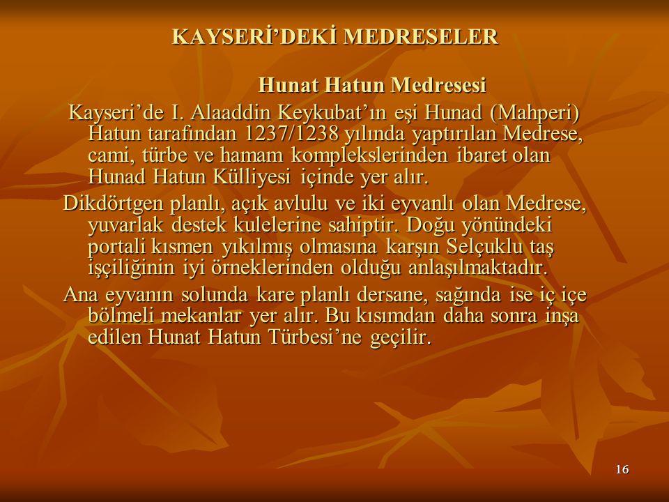 KAYSERİ'DEKİ MEDRESELER