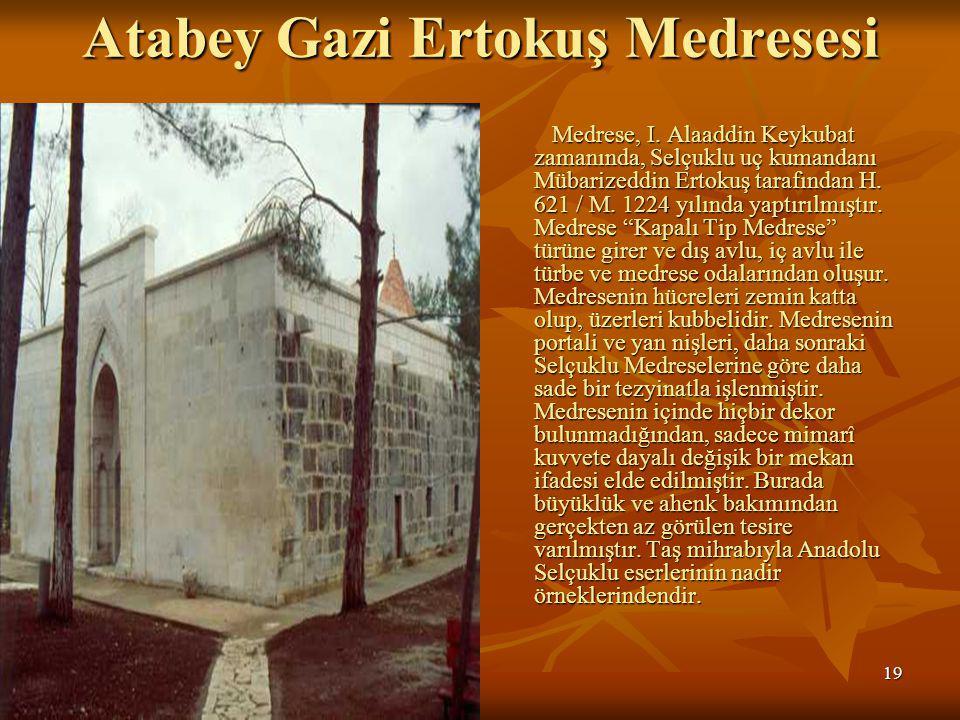 Atabey Gazi Ertokuş Medresesi