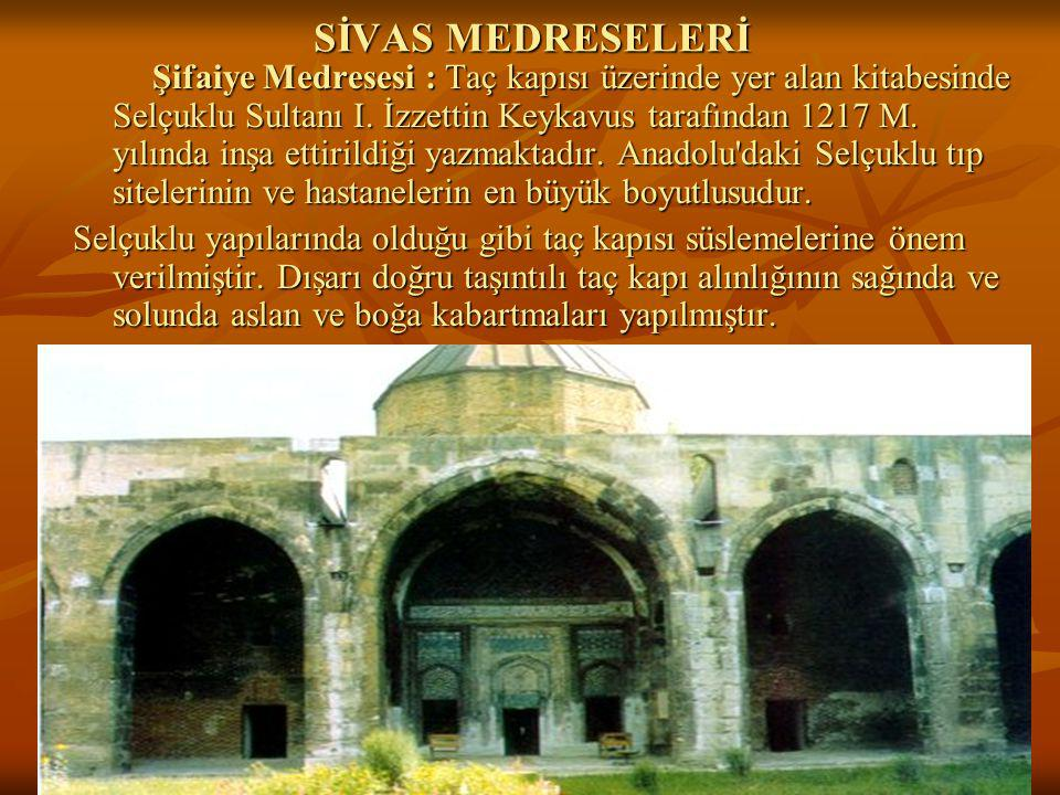 SİVAS MEDRESELERİ