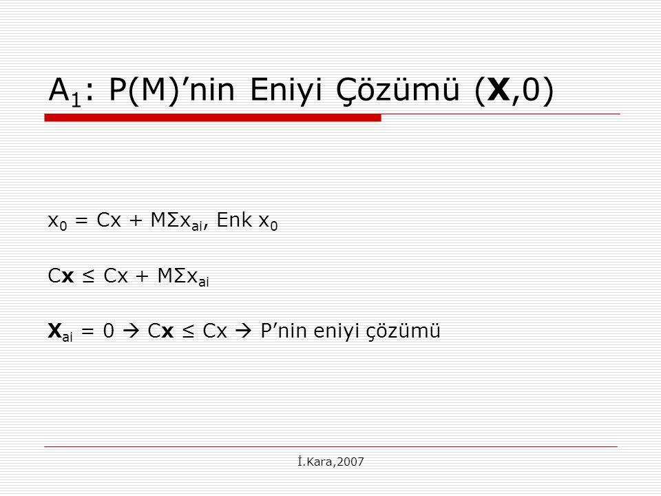 A1: P(M)'nin Eniyi Çözümü (X,0)